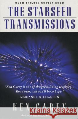 The Starseed Transmissions Ken Carey 9780062501899
