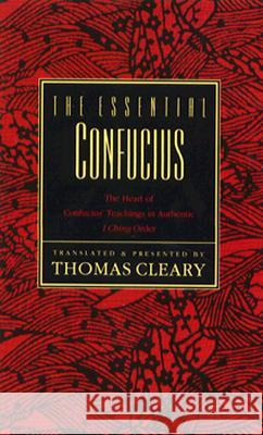 The Essential Confucius Thomas F. Cleary 9780062502155