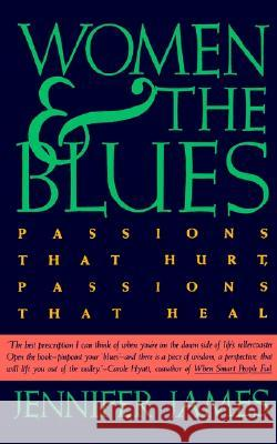 Women and the Blues Jennifer James 9780062504128