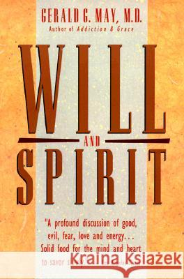Will and Spirit Gerald G. May 9780062505828