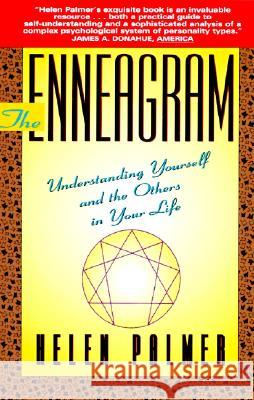 The Enneagram: Understanding Yourself and the Others in Your Life Helen Palmer 9780062506832