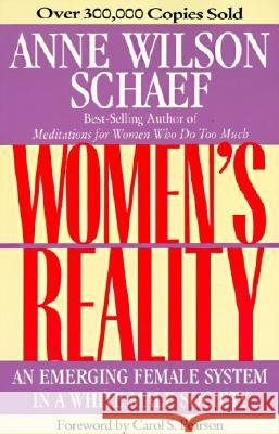 Women's Reality: An Emerging Female System Anne Wilson Schaef Carol S. Pearson 9780062507709