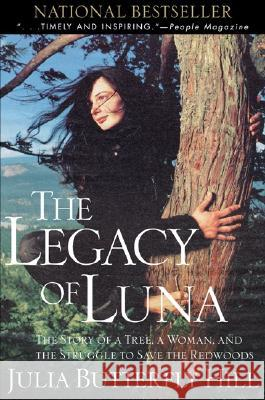 Legacy of Luna Julia Butterfly Hill 9780062516596