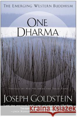 One Dharma: The Emerging Western Buddhism Joseph Goldstein 9780062517012