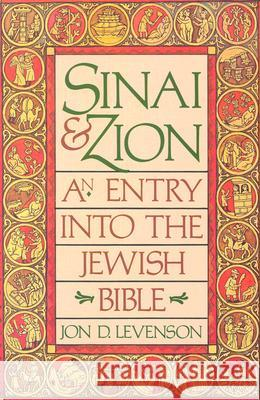 Sinai and Zion Jon Levenson 9780062548283