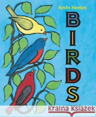 Birds Board Book Kevin Henkes Laura Dronzek 9780062573056 Greenwillow Books