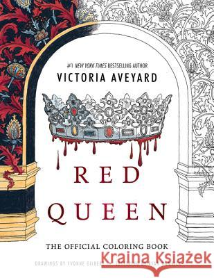 Red Queen: The Official Coloring Book Victoria Aveyard 9780062660411