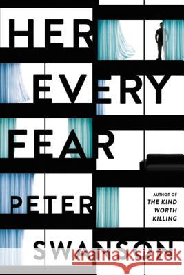 Her Every Fear Peter Swanson 9780062662101