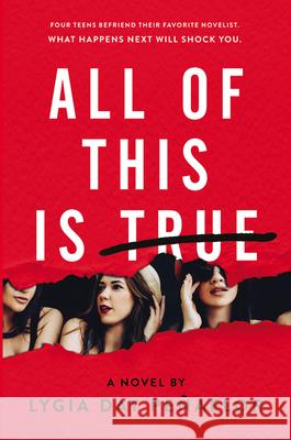 All of This Is True: A Novel Lygia Day Penaflor 9780062673664