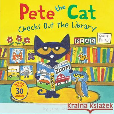 Pete the Cat Checks Out the Library James Dean James Dean 9780062675323