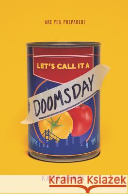 Let's Call It a Doomsday Katie Henry 9780062698902