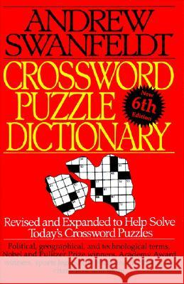 Crossword Puzzle Dictionary: Sixth Edition Andrew Swanfeldt 9780062720535