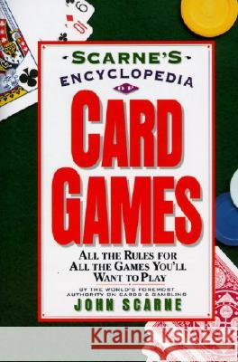 Scarne's Encyclopedia of Card Games John Scarne 9780062731555