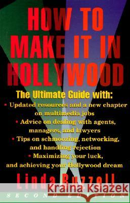 How to Make It in Hollywood: Second Edition Linda Buzzell 9780062732439