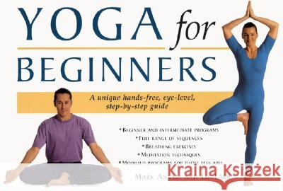 Yoga for Beginners Mark Ansari Liz Lark Liz Lark 9780062736482