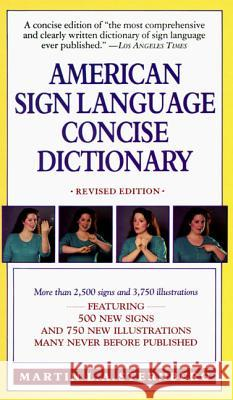 American Sign Language Concise Dictionary: Revised Edition Martin L. A. Sternberg 9780062740106