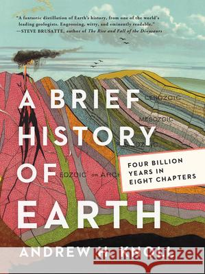 A Brief History of Earth Andrew H. Knoll 9780062853912