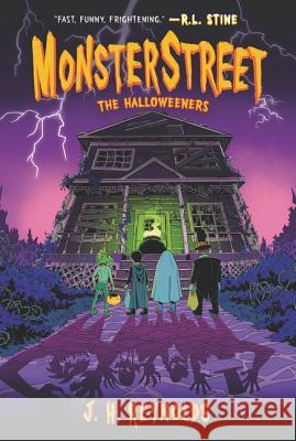 Monsterstreet #2: The Halloweeners J. H. Reynolds 9780062869371