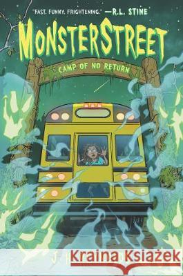 Monsterstreet #4: Camp of No Return J. H. Reynolds 9780062869432