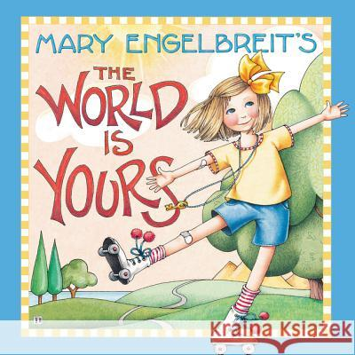 Mary Engelbreit's the World Is Yours Mary Engelbreit Mary Engelbreit 9780062889942