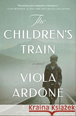The Children's Train Viola Ardone 9780062940506