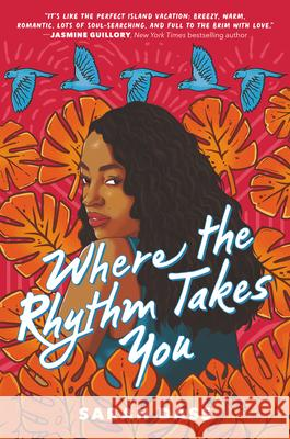 Where the Rhythm Takes You Sarah Dass 9780063018525