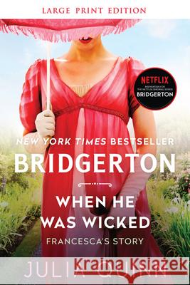 When He Was Wicked: Bridgerton Julia Quinn 9780063144569