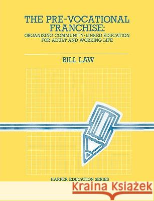 PRE-VOCATIONAL FRANCHISE Bill Law 9780063183544