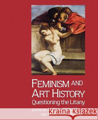 Feminism and Art History Norma Broude Mary D. Garrard Mary D. Garrard 9780064301176