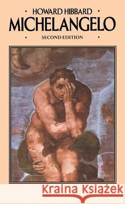 Michelangelo: Second Edition Howard Hibbard 9780064301480