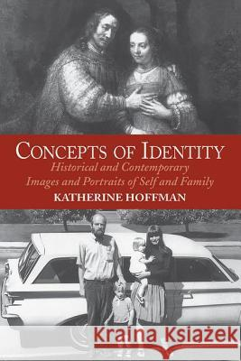 Concepts of Identity PB Katherine Hoffman 9780064302111