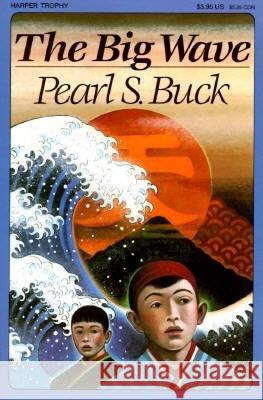 The Big Wave Pearl S. Buck 9780064401715