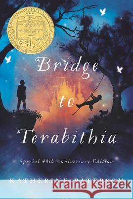 Bridge to Terabithia : Colorado Blue Spruce Young Adult Book Award, ALA Notable Children's Book, School Library Journal Best Book, Newbery Medal, Library of Congress Children's Books, Virginia Young R Katherine Paterson Donna Diamond 9780064401845 HarperTrophy