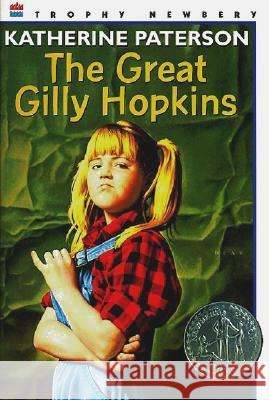 The Great Gilly Hopkins Katherine Paterson 9780064402019