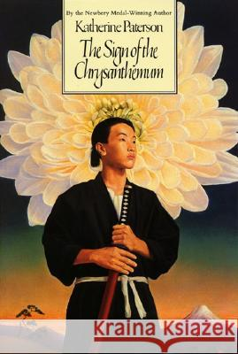 The Sign of the Chrysanthemum Katherine Paterson Peter Landa 9780064402323 HarperTrophy
