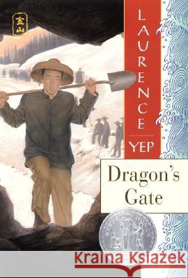 Dragon's Gate Laurence Yep 9780064404891