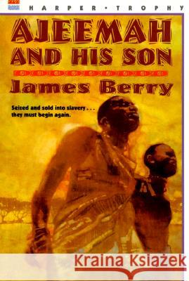 Ajeemah and His Son James R. Berry 9780064405232