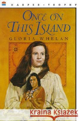 Once on This Island Gloria Whelan 9780064406192