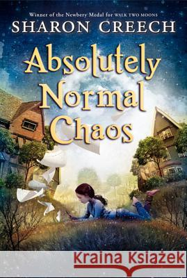 Absolutely Normal Chaos Sharon Creech 9780064406321