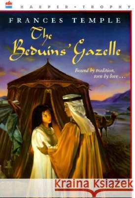 The Beduins' Gazelle Frances Temple 9780064406697