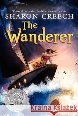 The Wanderer Sharon Creech David Diaz 9780064410328