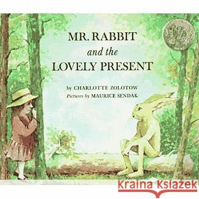 Mr. Rabbit and the Lovely Present Charlotte Zolotow Maurice Sendak 9780064430203 HarperTrophy