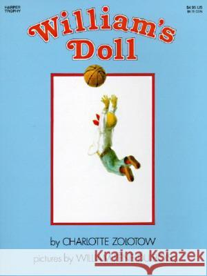 William's Doll Charlotte Zolotow William Pen 9780064430678 HarperTrophy