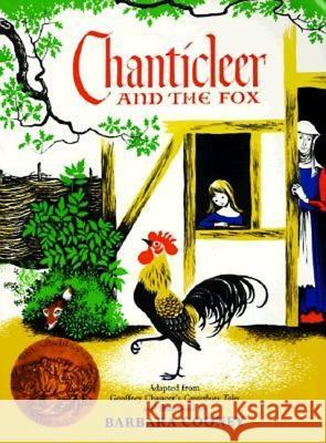 Chanticleer and the Fox Geoffrey Chaucer Barbara Cooney Barbara Cooney 9780064430876 HarperTrophy