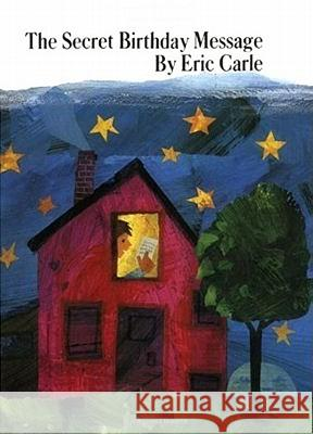 The Secret Birthday Message Eric Carle Eric Carle 9780064430999