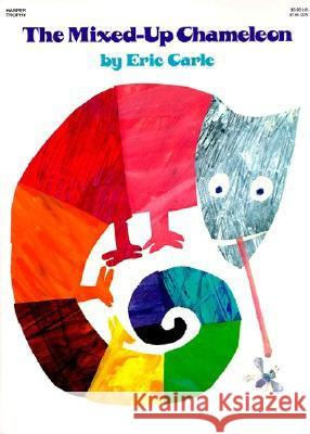 The Mixed-Up Chameleon Eric Carle 9780064431620
