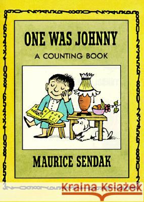 One Was Johnny: A Counting Book Maurice Sendak Maurice Sendak 9780064432511