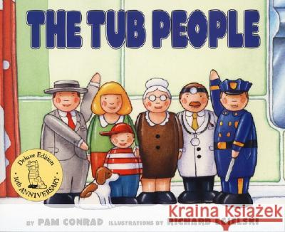 The Tub People Pam Conrad Richard Egielski 9780064433068