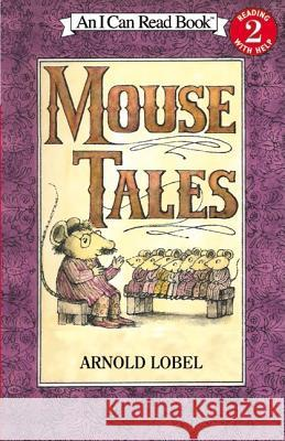 Mouse Tales Arnold Lobel 9780064440134