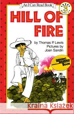 Hill of Fire Thomas P. Lewis Joan Sandin 9780064440400